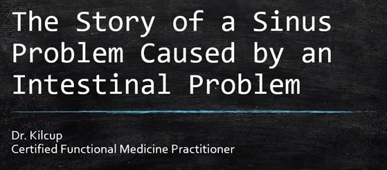 """WHEN A """"SINUS INFECTION"""" IS AN INTESTINAL PROBLEM ~VIDEO~"""